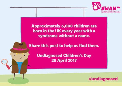 Undiagnosed Children's Day Friday 28 April 2017